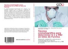 Copertina di Técnica cromatográfica para determinar G-1 y MBr en lotes de Furvina