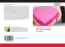 Bookcover of No me I'm Porta