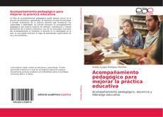 Bookcover of Acompañamiento pedagógico para mejorar la práctica educativa