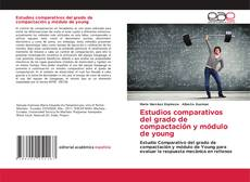 Borítókép a  Estudios comparativos del grado de compactación y módulo de young - hoz