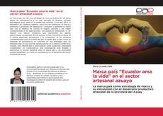 """Capa do livro de Marca país """"Ecuador ama la vida"""" en el sector artesanal azuayo"""