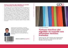 Capa do livro de Tintura reactiva del algodón re-usando sus efluentes textiles tratados