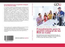 Bookcover of Procedimiento para la gestión integral de los RCD en Cuba