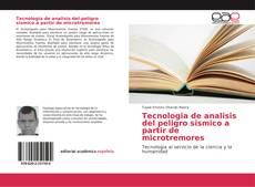 Tecnologia de analisis del peligro sismico a partir de microtremores kitap kapağı