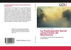 La Participación Social como Factor de Resiliencia的封面
