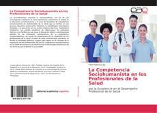 Buchcover von La Competencia Sociohumanista en los Profesionales de la Salud