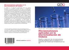 Copertina di Microemulsiones aplicadas en la biorremediación de lindano