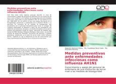 Bookcover of Medidas preventivas ante enfermedades infecciosas como influenza AH1N1