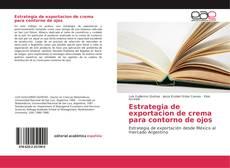 Bookcover of Estrategia de exportación de crema para contorno de ojos