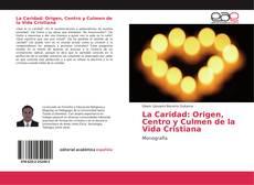 Capa do livro de La Caridad: Origen, Centro y Culmen de la Vida Cristiana