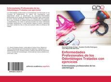 Borítókép a  Enfermedades Profesionales de los Odontólogos Tratadas con ejercicios - hoz