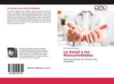 Bookcover of La Salud y las Masculinidades