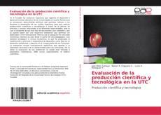 Capa do livro de Evaluación de la producción científica y tecnológica en la UTC