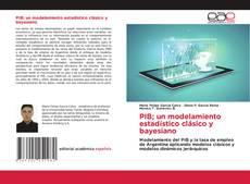 Capa do livro de PIB; un modelamiento estadístico clásico y bayesiano