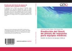 Portada del libro de Predicción del Stock de piezas de repuesto para equipos médicos