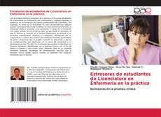 Bookcover of Estresores de estudiantes de Licenciatura en Enfermería en la práctica