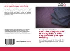 Buchcover von Películas delgadas de la manganita LSMO depositadas por spin coating