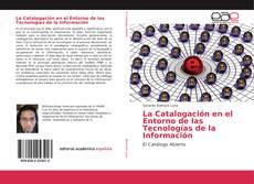 La Catalogación en el Entorno de las Tecnologías de la Información的封面