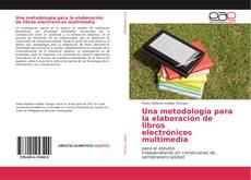 Portada del libro de Una metodología para la elaboración de libros electrónicos multimedia