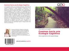 Copertina di Caminos hacia una Ecología Cognitiva