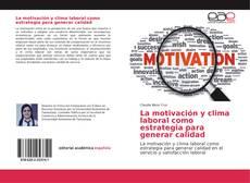 Buchcover von La motivación y clima laboral como estrategia para generar calidad