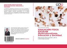 Capa do livro de EDUCACIÓN FÍSICA ESCOLAR Multiculturalismo, Educación y Sociedad