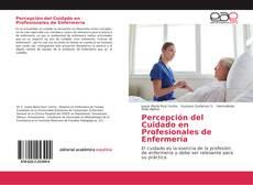 Portada del libro de Percepción del Cuidado en Profesionales de Enfermería