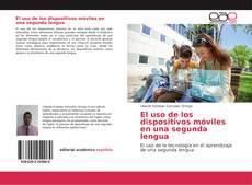 Couverture de El uso de los dispositivos móviles en una segunda lengua