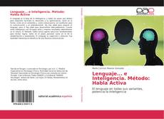 Bookcover of Lenguaje... e Inteligencia. Método: Habla Activa
