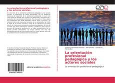 Portada del libro de La orientación profesional pedagógica y los actores sociales
