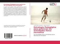 Buchcover von Estrategia Pedagógica para potenciar las actividades físico-recreativa
