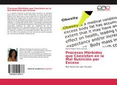 Capa do livro de Procesos Mórbidos que Coexisten en la Mal Nutrición por Exceso
