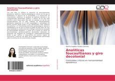 Обложка Analíticas foucaultianas y giro decolonial