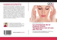 Portada del libro de La enseñanza de la Cultura Física Terapéutica con el uso del Tai chi