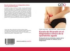 Bookcover of Escala de Alvarado en el diagnóstico clínico de la apendicitis aguda