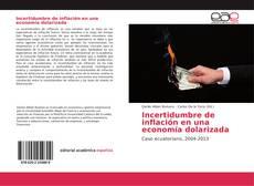 Bookcover of Incertidumbre de inflación en una economía dolarizada
