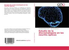 Portada del libro de Estudio de la discromatopsia en las neuritis ópticas