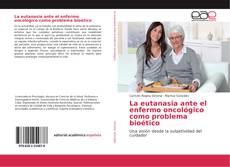 Borítókép a  La eutanasia ante el enfermo oncológico como problema bioético - hoz