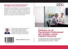 Portada del libro de Enfoque en la Formación Profesional del Auditor como Capital Humano