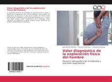 Portada del libro de Valor diagnóstico de la exploración física del hombro