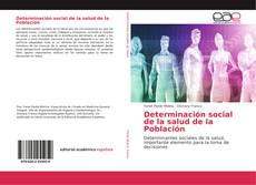 Portada del libro de Determinación social de la salud de la Población