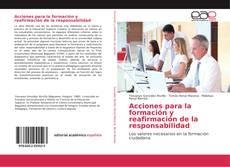 Bookcover of Acciones para la formación y reafirmación de la responsabilidad