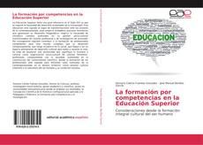 Portada del libro de La formación por competencias en la Educación Superior