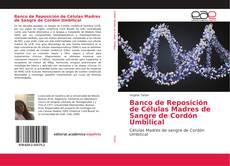 Banco de Reposición de Células Madres de Sangre de Cordón Umbilical kitap kapağı