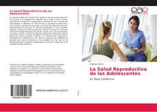 Portada del libro de La Salud Reproductiva de las Adolescentes