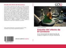 Portada del libro de Estudio del efecto de B-Caroteno
