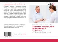 Couverture de Aspectos clínicos de la sensibilidad al contraste