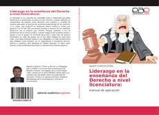 Bookcover of Liderazgo en la enseñanza del Derecho a nivel licenciatura: