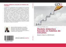 Buchcover von Modelo didáctico basado en hábitos de estudios
