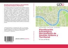 Portada del libro de Planificación Estratégica, Herramienta de Gestión Urbana y Territorial